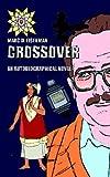 Crossover, Marc D. Eisenman, 1414040113