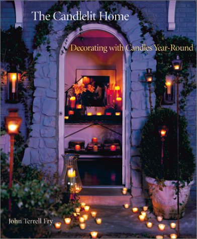 Read Online The Candlelit Home: Decorating with Candles Year-Round ebook