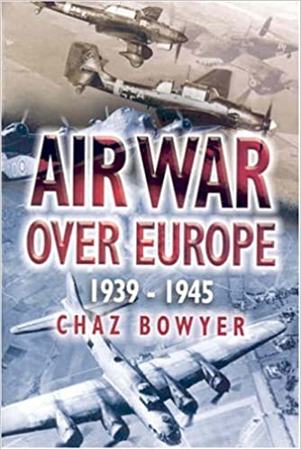 Air War Over Europe 1939 - 1945