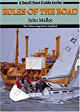 A Small Boat Guide to the Rules of the Road, John Mellor, 0906754542