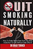 Quit Smoking Naturally, Brad Turner, 1500179310