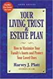 Your Living Trust and Estate Plan, Harvey J. Platt, 1581152175