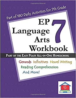 EP Language Arts 7 Workbook: Part of the Easy Peasy All-in