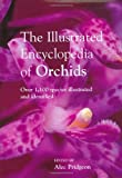 The Encyclopedia of Orchids: Over 1100 Species Illustrated and Identified