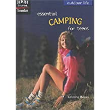High Interest Books: Outdoor Life: Essential Camping for Teens