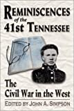 Reminiscences of the 41st Tennessee, John A. Simpson, 157249221X