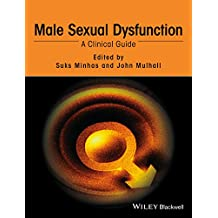 Male Sexual Dysfunction: A Clinical Guide