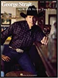 Always Never the Same, George Strait, 0634008285