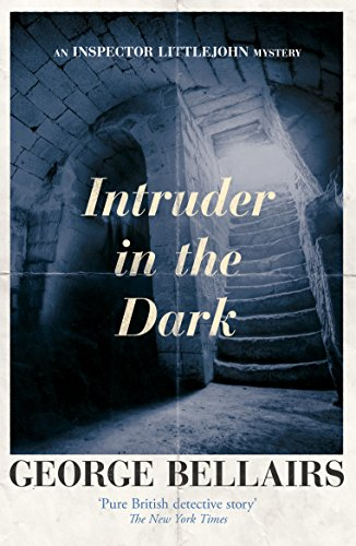 Intruder in the Dark (The Inspector Littlejohn Mysteries)