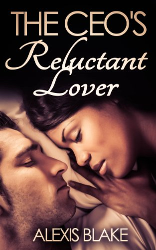 Search : The CEO's Reluctant Lover (BWWM Romance) (New York Book 1)