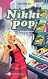 Nikki Pop, tome 6 : SOS paparazzi par Bérubé