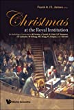 Christmas at the Royal Institution, Frank James, 9812771093