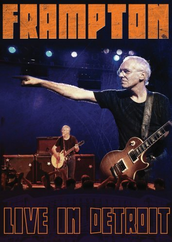 DVD : Peter Frampton - Live in Detroit (DVD)