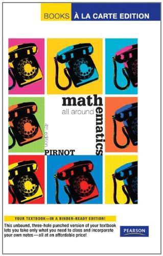 Mathematics: All Around, Books a La Carte Edition
