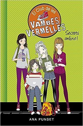 Secrets online! Sèrie El Club de les Vambes Vermelles 7: Amazon.es: Punset, Ana, Núria Parés Sellarés;: Libros
