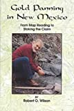 Gold Panning in New Mexico, Edward Kennard, 0865410348