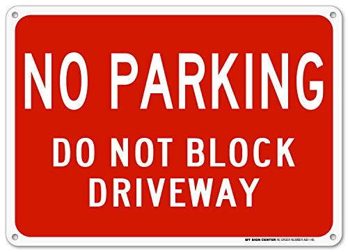 No Parking Private Drive - No Parking Do Not Block Driveway Sign - 10