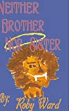 img - for Neither Brother Nor Sister book / textbook / text book