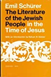 The Literature of the Jewish People in the Time of Jesus, Emil Schürer, 080520363X
