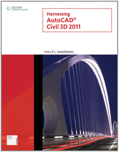 Harnessing AutoCAD Civil 3D 2011 (Autodesk) (Autocad Harnessing)