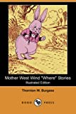 img - for Mother West Wind Where Stories (Illustrated Edition) (Dodo Press) book / textbook / text book