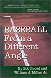 Baseball from a Different Angle, Bob Broeg and William J. Miller, 0912083271