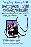 Tomorrow's Health for Today's Family (to, Douglas Ratner, 0976361701