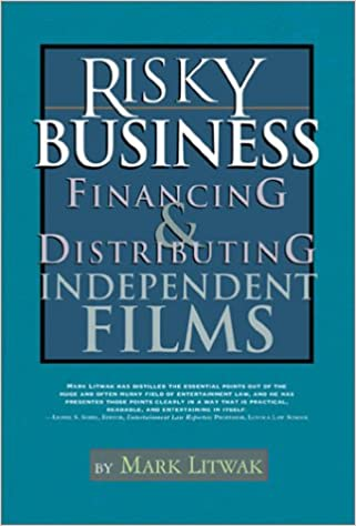 Risky Business: Financing and Distributing Independent Films