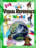 The Blackbirch Kid's Visual Reference of the World, Blackbirch Press, 1567115799