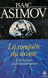 La conquête du savoir  par Asimov