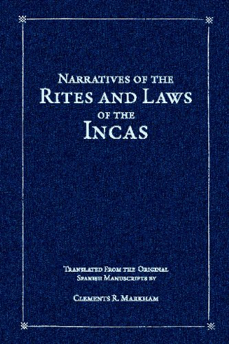 Narratives of the Rites and Laws of the Incas