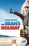 Mr. Bean's Holiday, mit 1 Audio-CD. Level 2 (A1/A2)