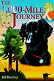 The Thousand-Mile Journey, Ed Dunlop, 087398899X