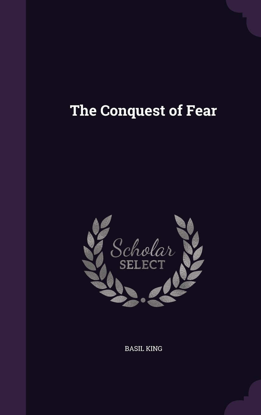 Read Online The Conquest of Fear ebook