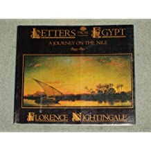 Letters From Egypt: A Journey on the Nile: 1849-1850