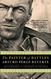 The Painter of Battles: A Novel