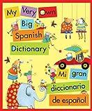 Best Houghton Mifflin Dictionaries - My Very Own Big Spanish Dictionary/ Mi gran Review