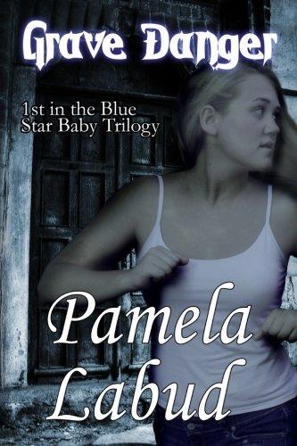 Read Online Grave Danger: Book I of the Blue Star Baby Trilogy (Volume 1) ebook
