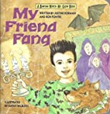 My Friend Fang, Mega-Books Staff and Justine Korman, 0553371169