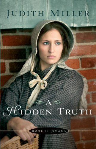 A Hidden Truth (Home to Amana Book #1)