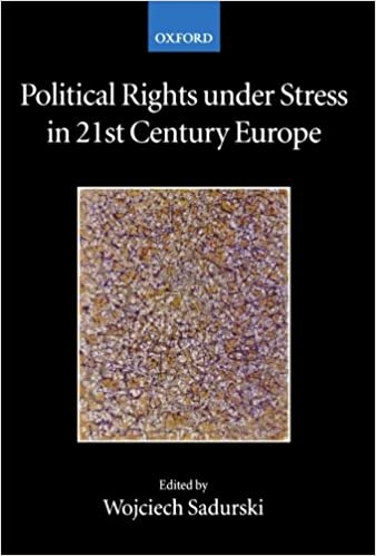 Political Rights under Stress in 21st Century Europe