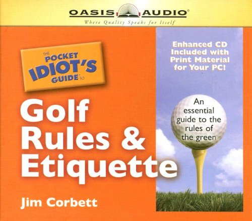 The Pocket Idiot's Guide to Golf Rules and Etiquette (Pocket Idiot Guides)