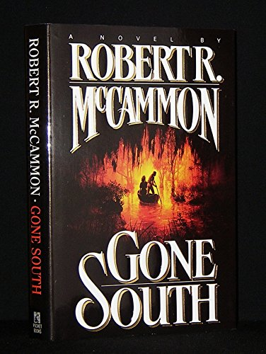 Gone South By Robert R Mccammon