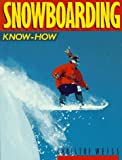 Snowboarding Know-How, Christof Weiss, 0806905026