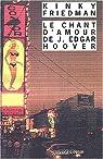 Le Chant d'amour de J. Edgar Hoover par Friedman