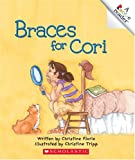 img - for Braces For Cori (Rookie Readers) book / textbook / text book