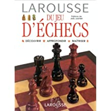 Larousse Du Jeu D'echecs