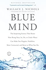 A landmark book by marine biologist Wallace J. Nichols on the remarkable effects of water on our health and well-being.Why are we drawn to the ocean each summer? Why does being near water set our minds and bodies at ease? In Blue Mind, Wallac...
