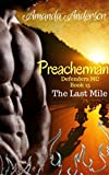 Preacherman: The Last Mile (Defenders MC Book 15)