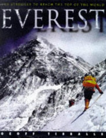 Everest: The Struggle to Reach the Top of the World: Amazon ...
